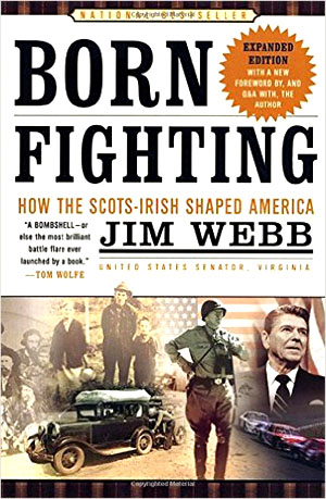 Webb is the author of several books, including the bestselling Born Fighting, a history of the Scots-Irish people in America. (Will Racke | Screenshot via amazon.com)